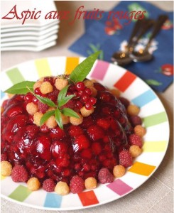 aspic aux fruits rouges